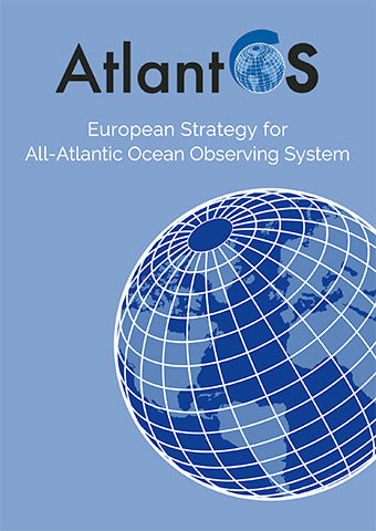 AtlantOS D9.5. European Strategy for All Atlantic Ocean Observing System