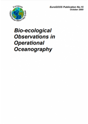 Bio-ecological Observations in Operational Oceanography (2000)